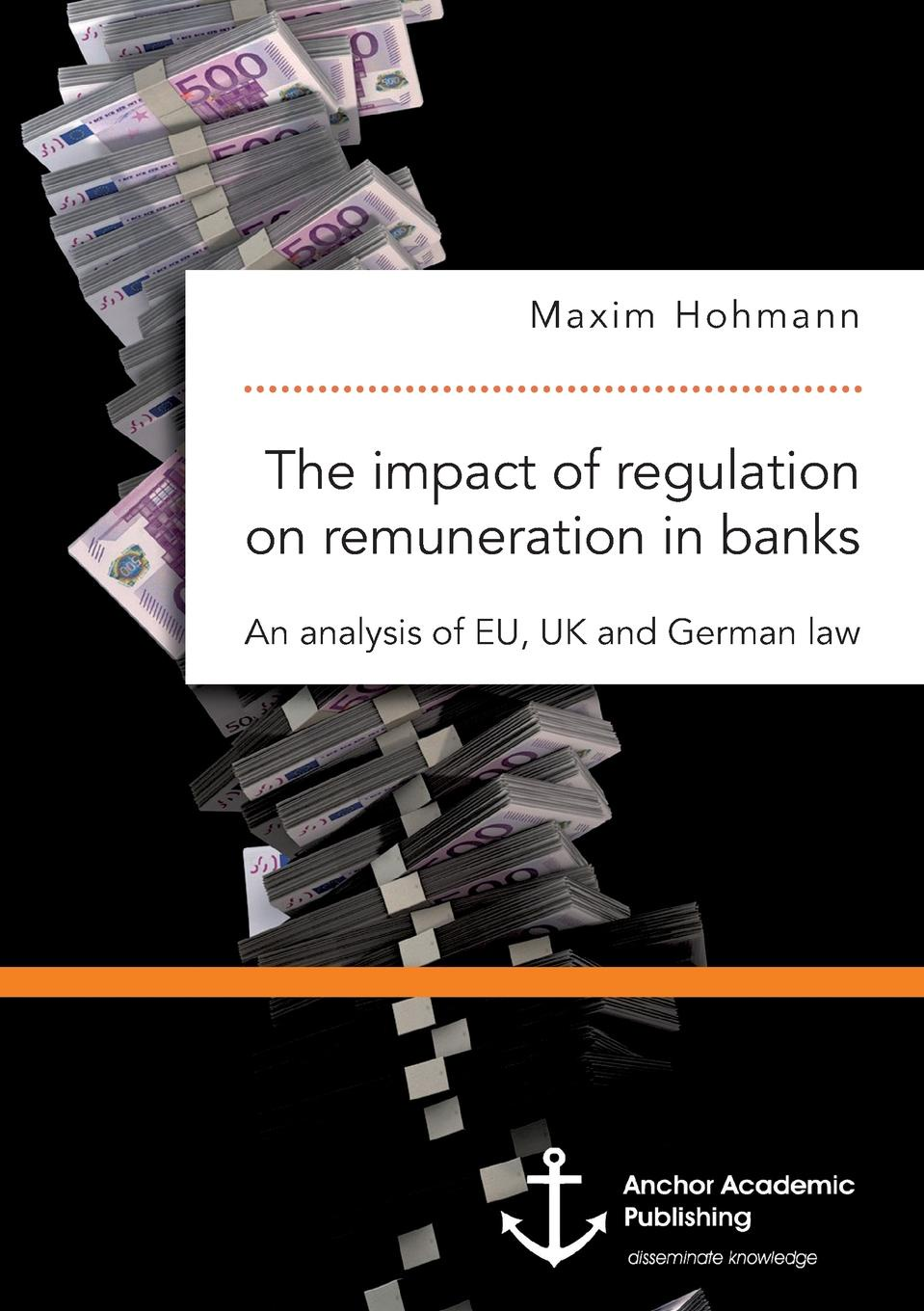 Фото - Maxim Hohmann The impact of regulation on remuneration in banks. An analysis of EU, UK and German law the penguin german phrasebook