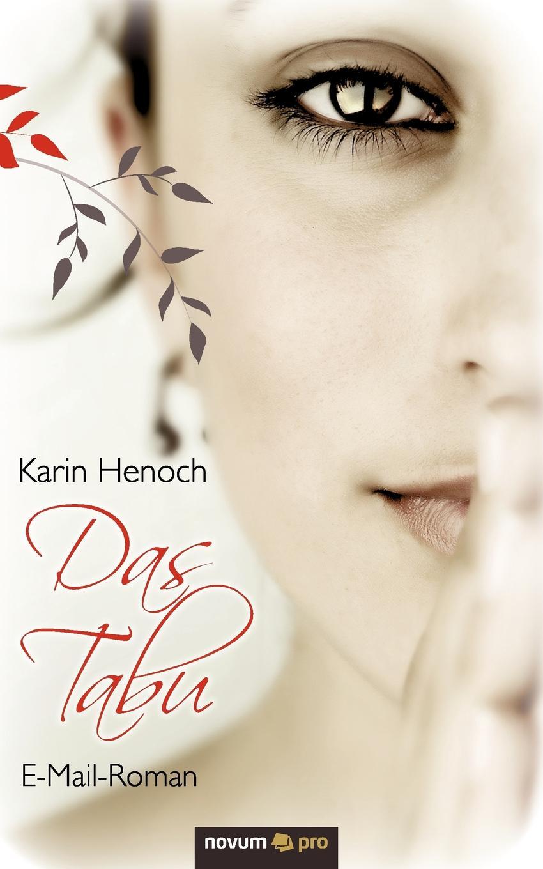 Karin Henoch Das Tabu henoch das zeitschiff