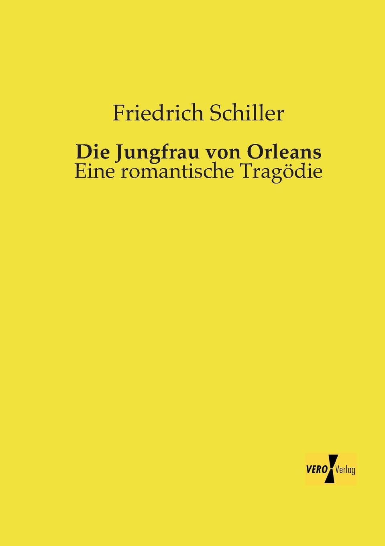 цена Schiller Friedrich Die Jungfrau Von Orleans онлайн в 2017 году