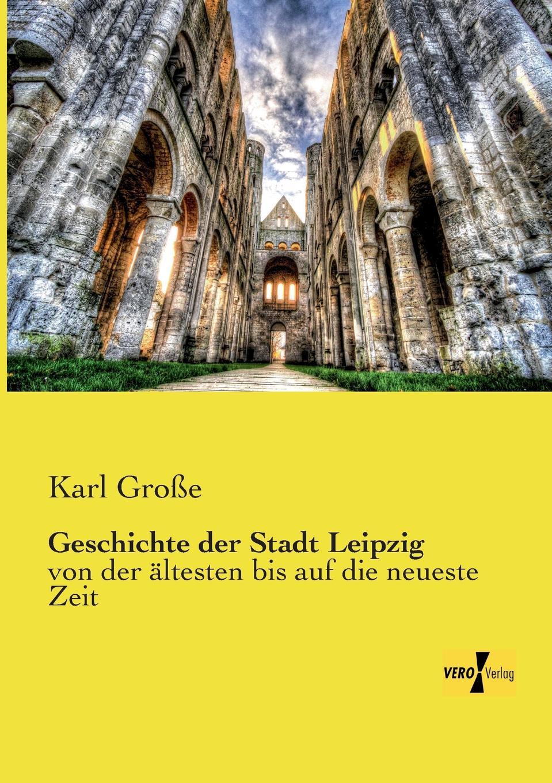 Karl Grosse Geschichte Der Stadt Leipzig karl wilhelm göttling geschichte der romischen staatsverfassung von erbauung der stadt bis zu c casar s tod