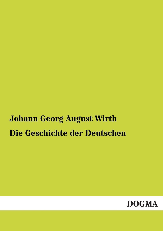 Johann Georg August Wirth Die Geschichte Der Deutschen otto georg alexander mejer zur geschichte der romisch deutschen frage