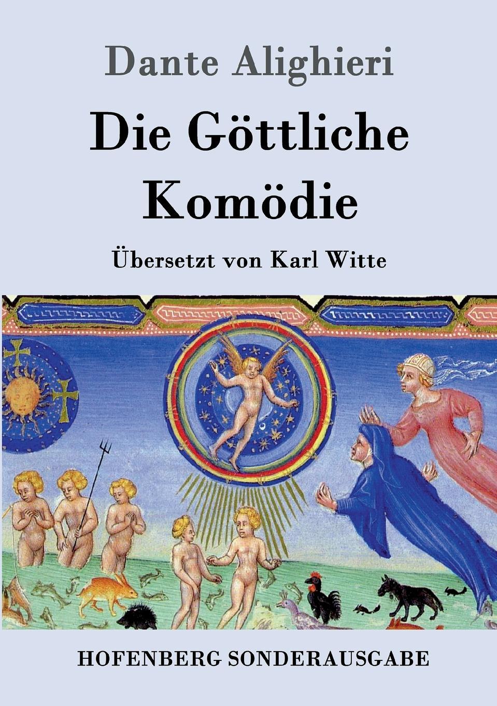 Dante Alighieri Die Gottliche Komodie dante alighieri dante alighieri von dem fegfeuer