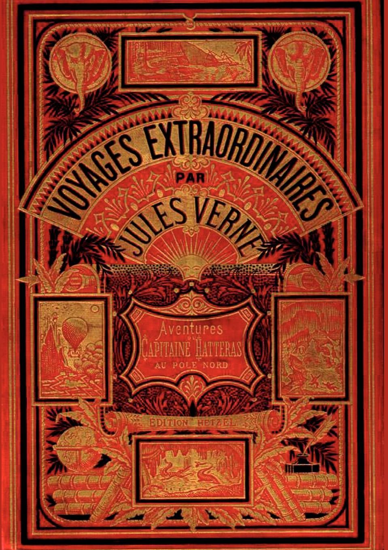 Jules Verne Abenteuer des Kapitan Hatteras
