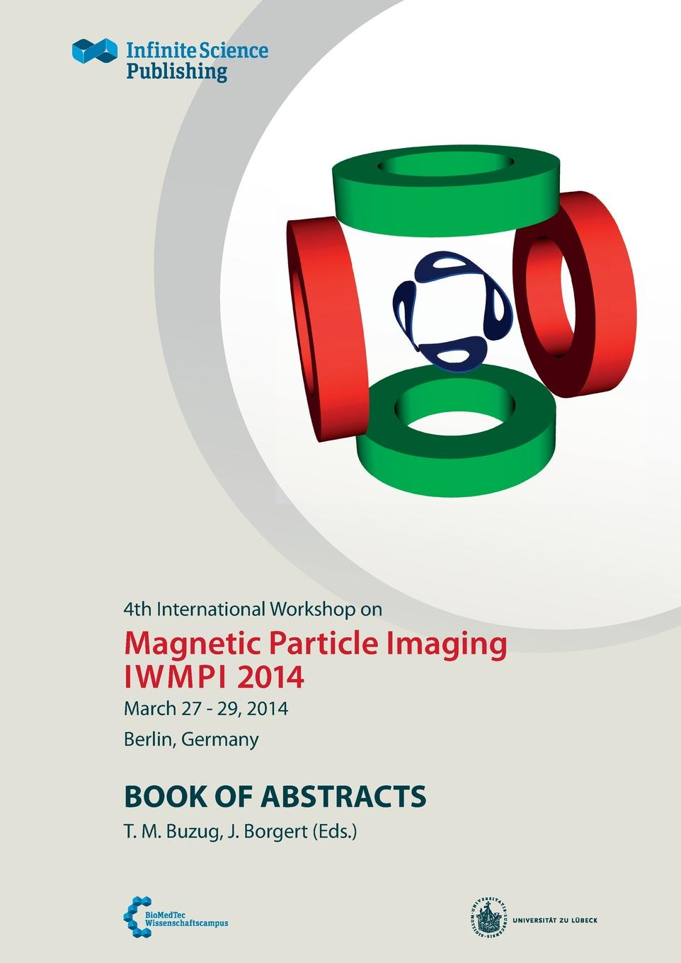 4th International Workshop on Magnetic Particle Imaging arnulf oppelt imaging systems for medical diagnostics fundamentals technical solutions and applications for systems applying ionizing radiation nuclear magnetic resonance and ultrasound