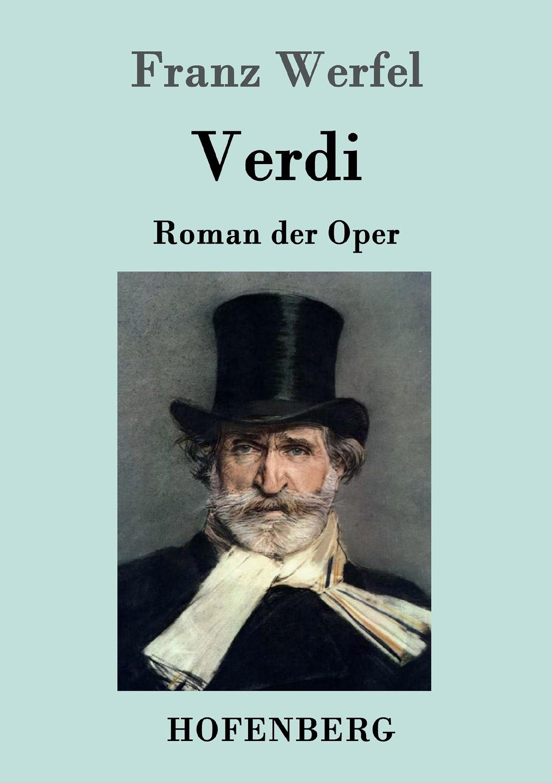 Franz Werfel Verdi giuseppe verdi falstaff