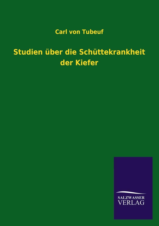 Carl Von Tubeuf Studien Uber Die Schuttekrankheit Der Kiefer johann carl buschmann uber die aztekischen ortsnamen