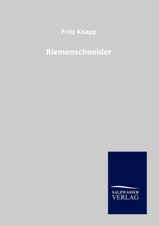 Fritz Knapp Riemenschneider