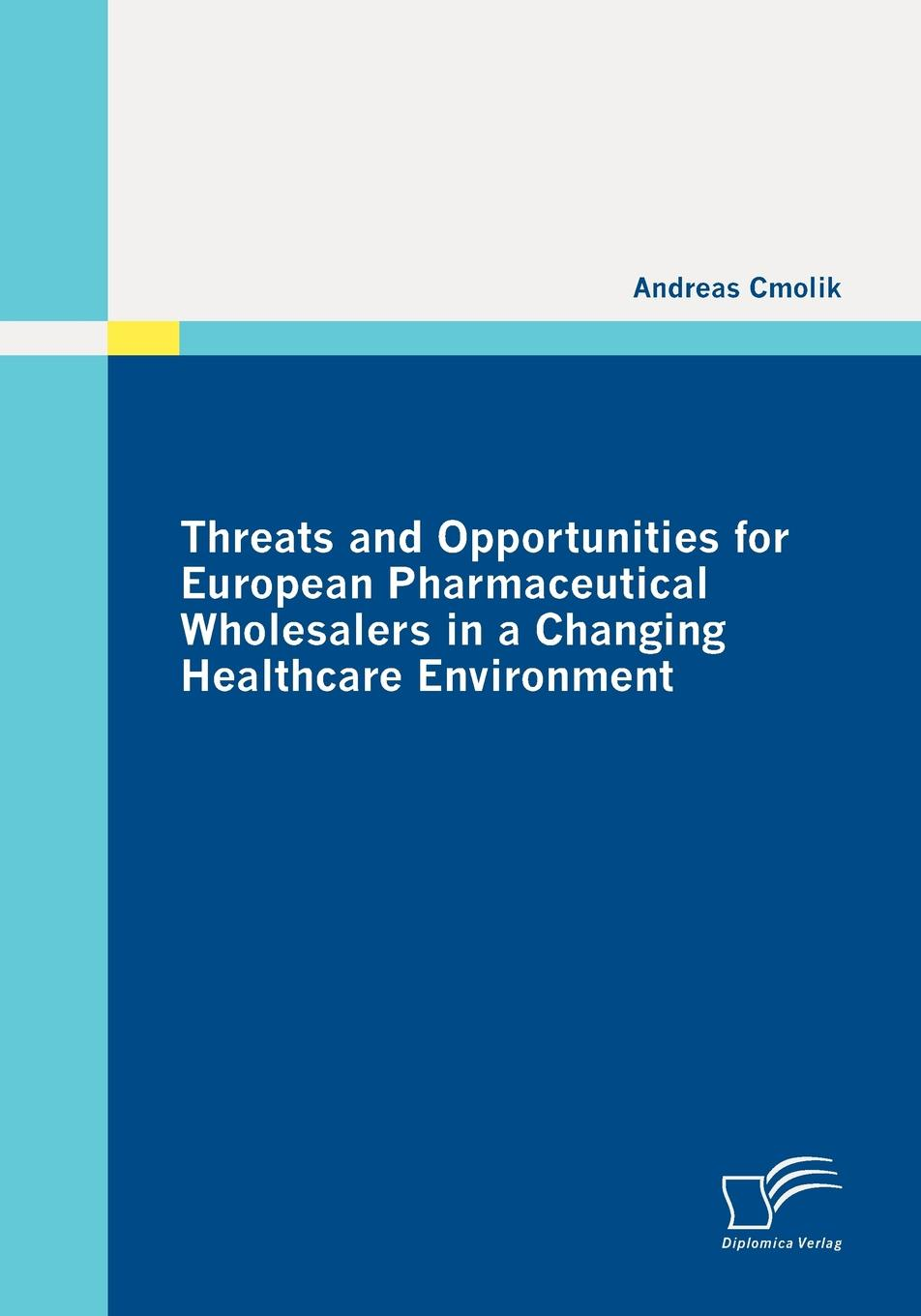 Andreas Cmolik Threats and Opportunities for European Pharmaceutical Wholesalers in a Changing Healthcare Environment rehabilitation physiotherapy low level laser therapy equipment healthcare supplies