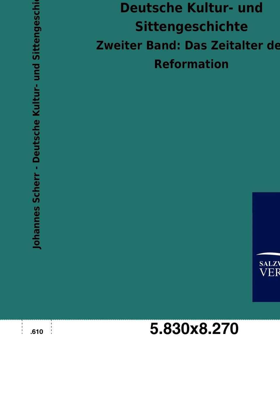 цена Johannes Scherr Deutsche Kultur- und Sittengeschichte онлайн в 2017 году