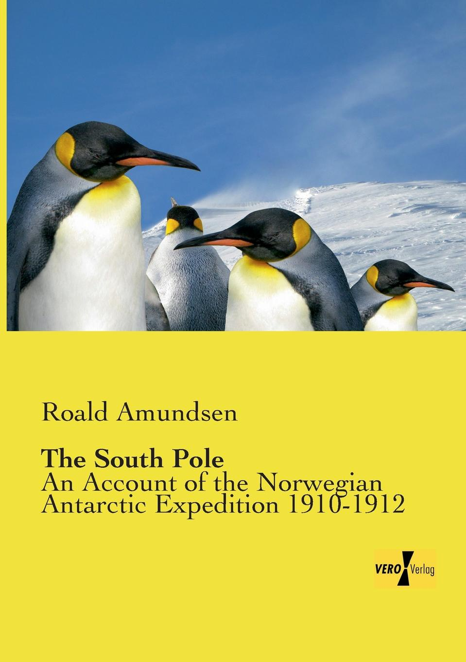 Roald Amundsen The South Pole robert falcon scott last expedition volume 2