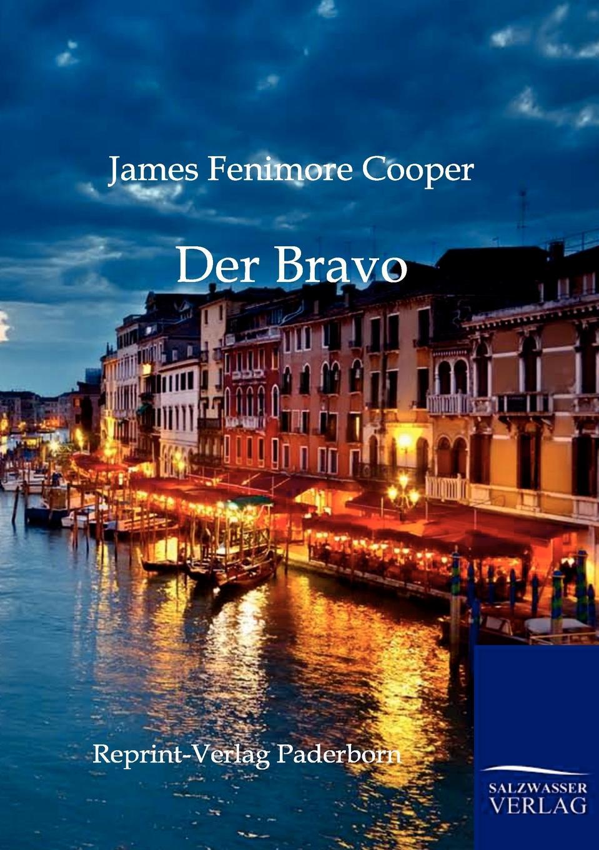 James Fenimore Cooper Der Bravo недорого