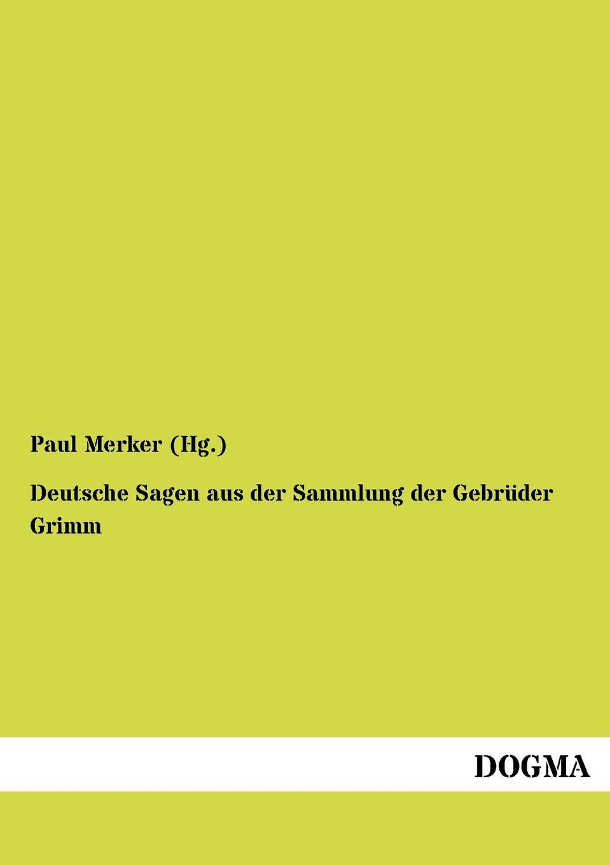 Paul Merker (Hg ). Deutsche Sagen Aus Der Sammlung Der Gebr Der Grimm eremitage geschichte der museumsgebaude und sammlungen
