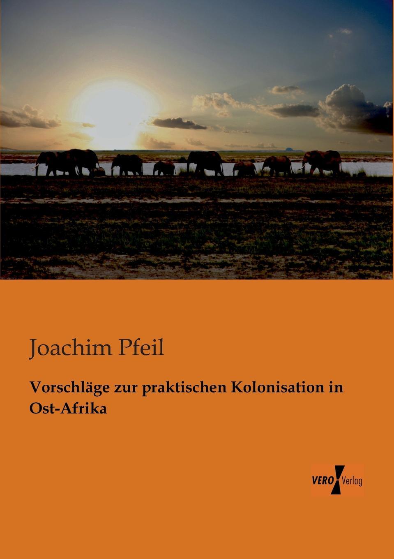 Joachim Pfeil Vorschlage Zur Praktischen Kolonisation in Ost-Afrika theodor von heuglin systematische ubersicht der vogel nord ost afrika s