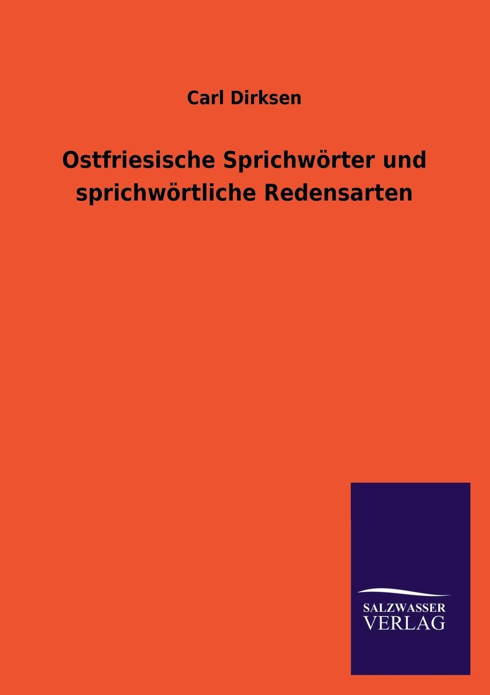 Carl Dirksen Ostfriesische Sprichworter Und Sprichwortliche Redensarten edmund hoefer wie das volk spricht sprichwortliche redensarten