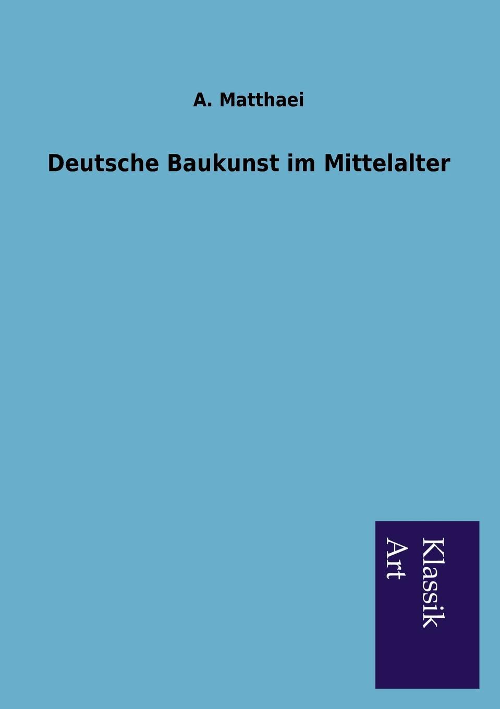 Deutsche Baukunst im Mittelalter