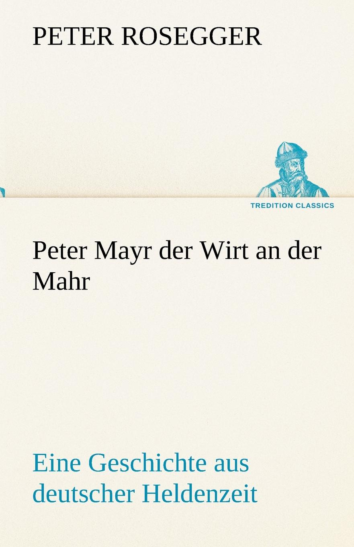 Peter Rosegger Peter Mayr Der Wirt an Der Mahr peter kalkanis kultur als schlusselproblem bei internationalen unternehmenszusammenschlussen