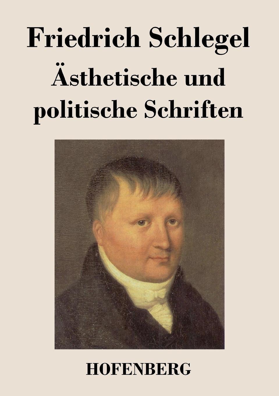 Friedrich Schlegel Asthetische und politische Schriften johann jacob volkmann historisch kritische nachrichten von italien bd 1