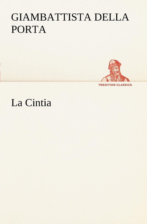 цена на Giambattista della Porta La Cintia
