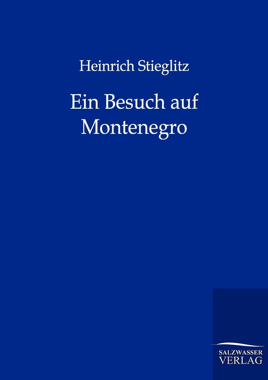 Heinrich Stieglitz Ein Besuch auf Montenegro montenegro airlines авиабилеты