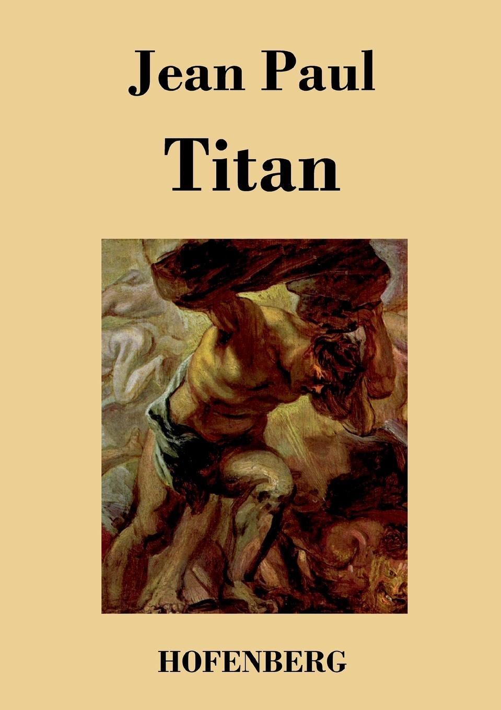 Jean Paul Titan jean paul vorschule der aesthetik