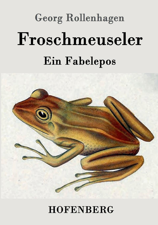 Georg Rollenhagen Froschmeuseler недорого