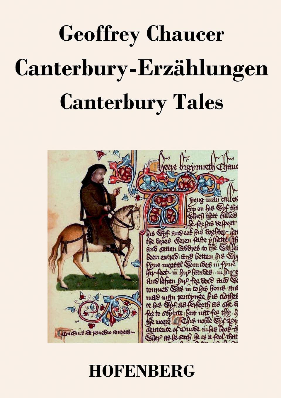 Geoffrey Chaucer Canterbury-Erzahlungen