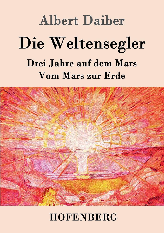 Albert Daiber Die Weltensegler