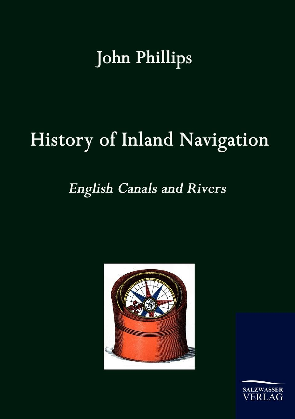 John Phillips History of Inland Navigation