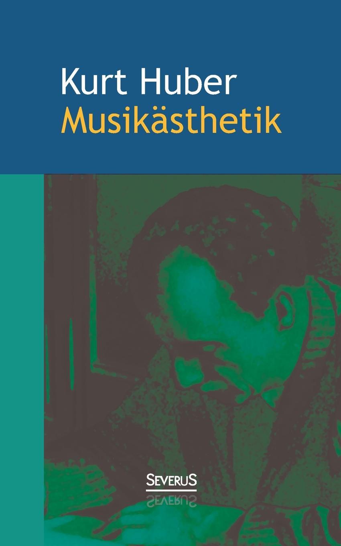 Kurt Huber Musikasthetik