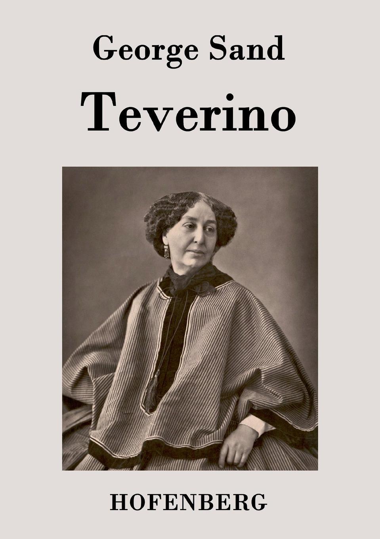 George Sand Teverino george sand indiana