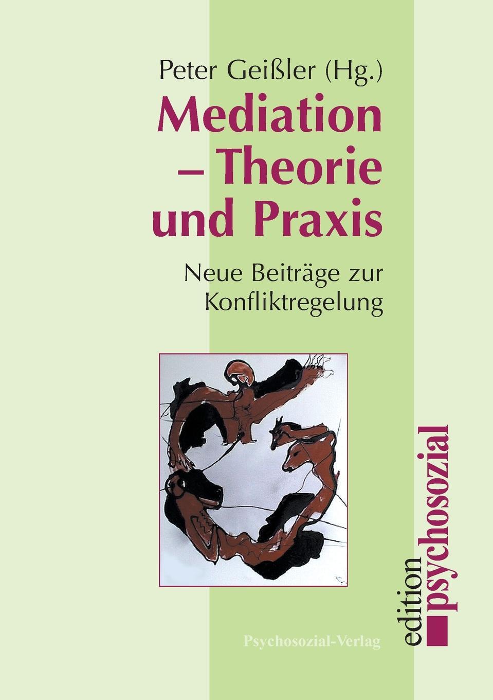 Mediation - Theorie und Praxis max geißler jockele und die madchen
