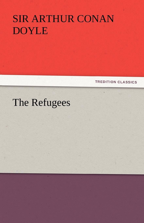 Arthur Conan Doyle The Refugees