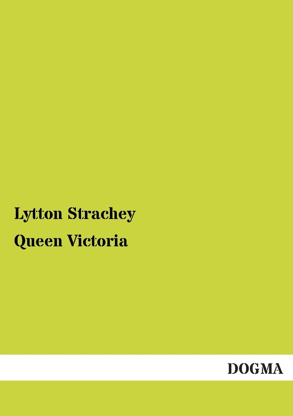 Lytton Strachey Queen Victoria