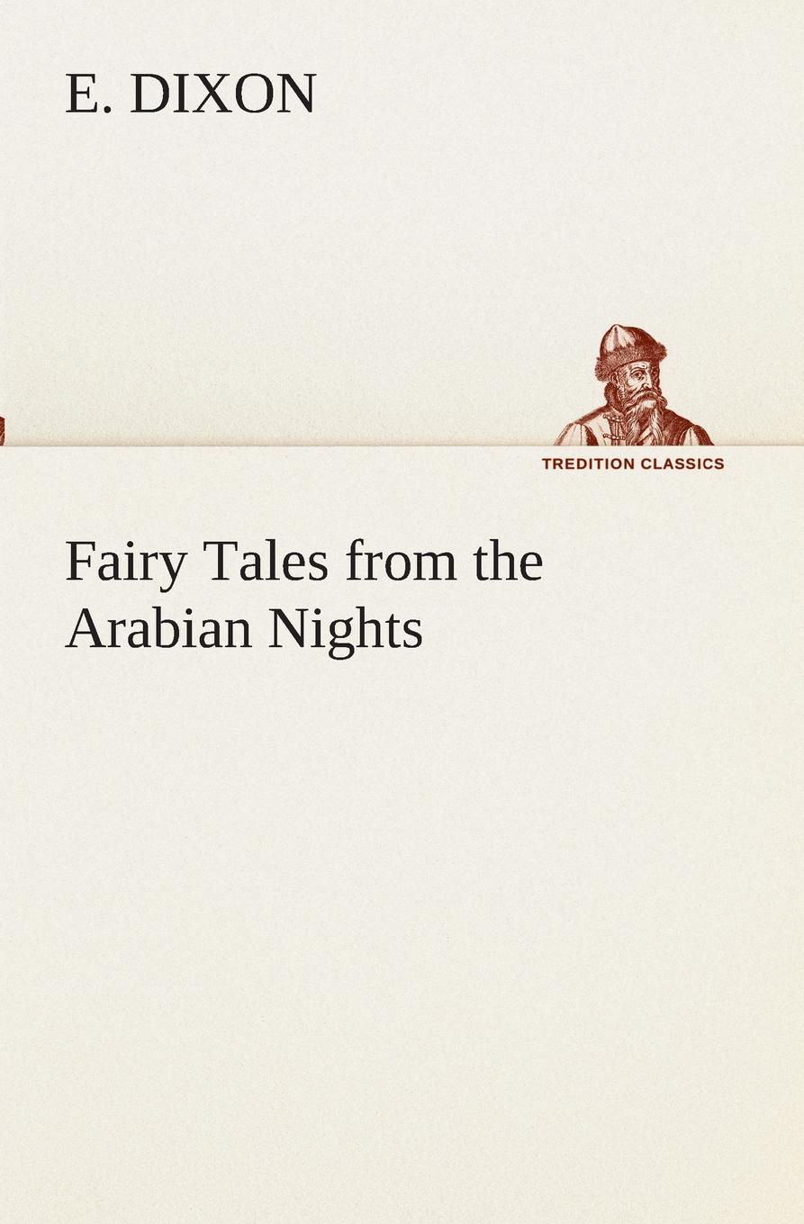 E. Dixon Fairy Tales from the Arabian Nights