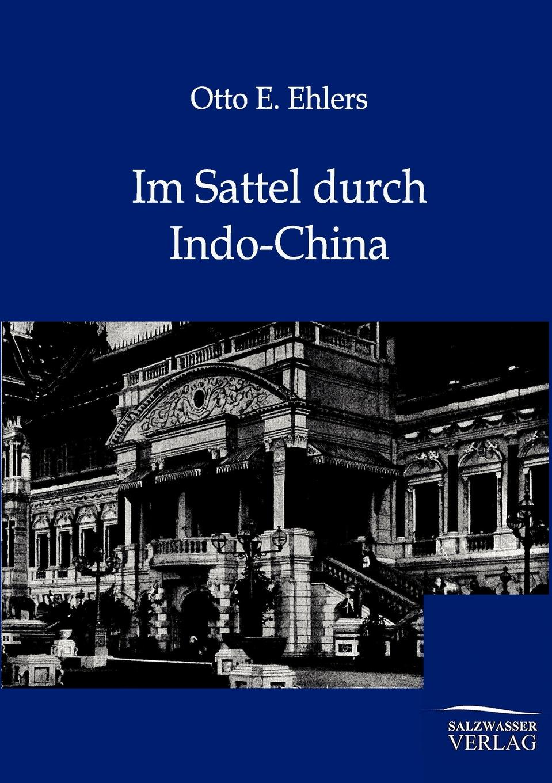 Otto E. Ehlers Im Sattel durch Indo-China