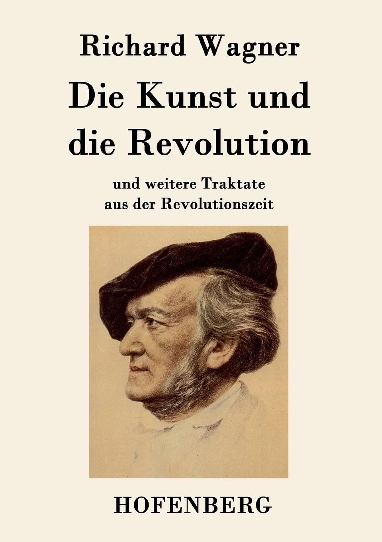 Richard Wagner Die Kunst und die Revolution jürgen wagner initiation und liebe in zaubermarchen