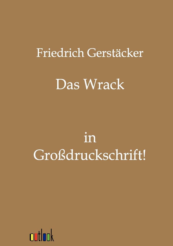 Friedrich Gerstäcker Das Wrack