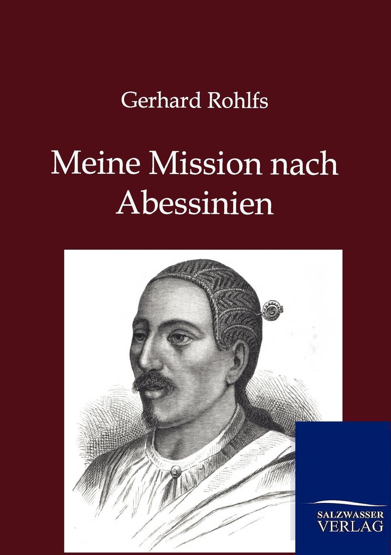 Gerhard Rohlfs Meine Reise nach Abessinien