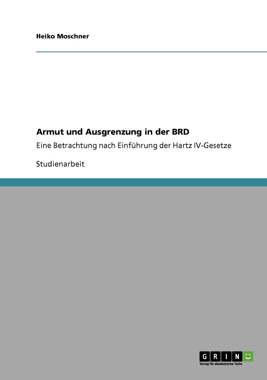 Heiko Moschner Armut und Ausgrenzung in der BRD heiko schnickmann die theorie der monogenese von pidgin und kreolsprachen