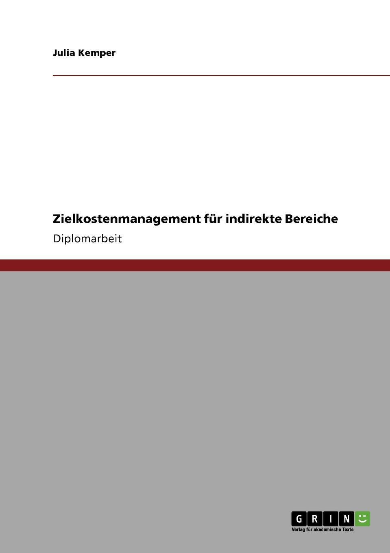 Zielkostenmanagement fur indirekte Bereiche