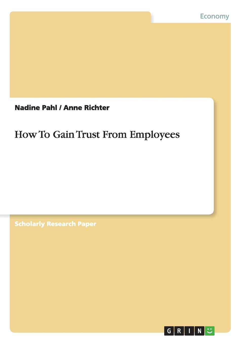 лучшая цена Nadine Pahl, Anne Richter How To Gain Trust From Employees