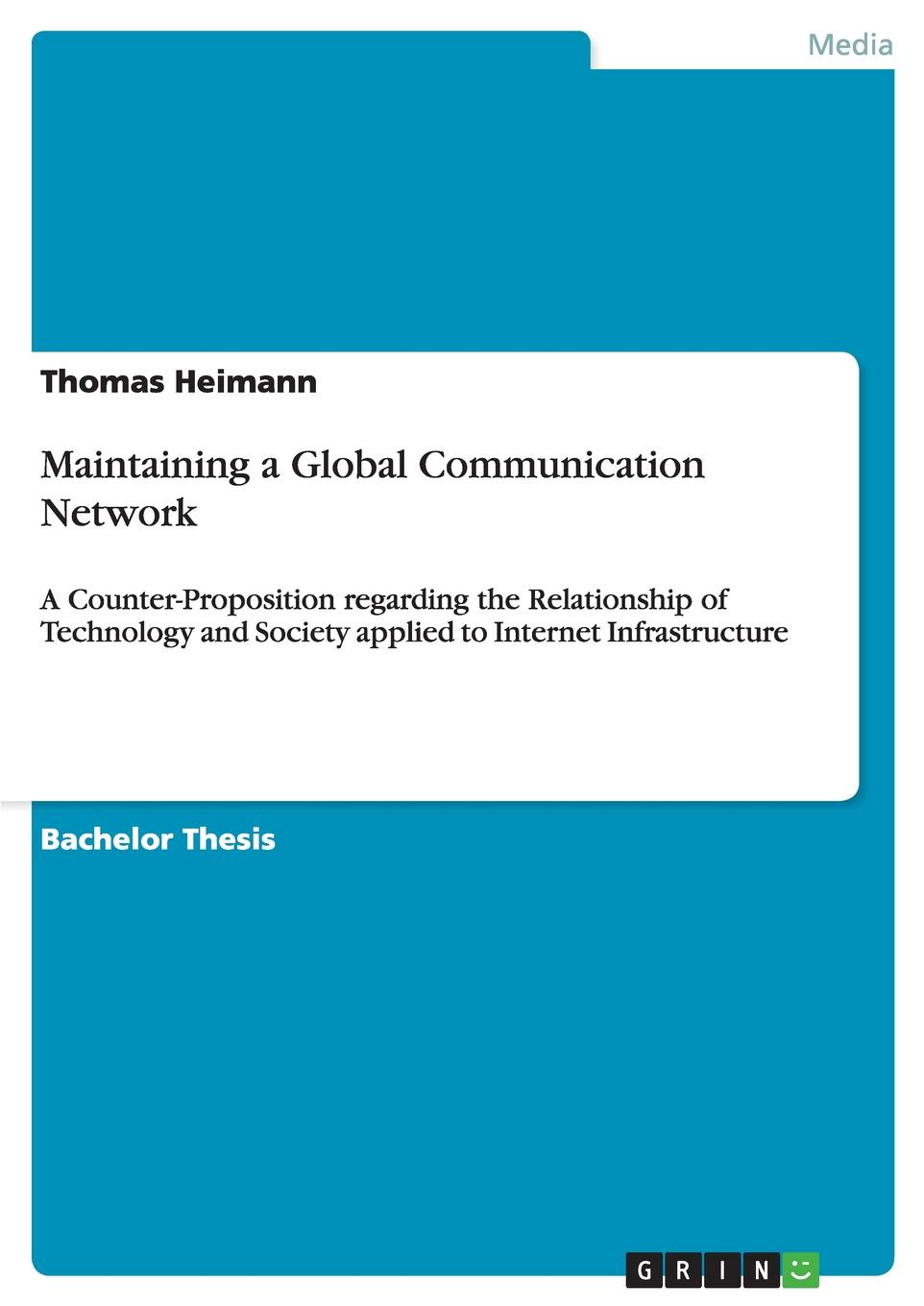 Thomas Heimann Maintaining a Global Communication Network alok kumar and adam scott governance social and physical infrastructure and development