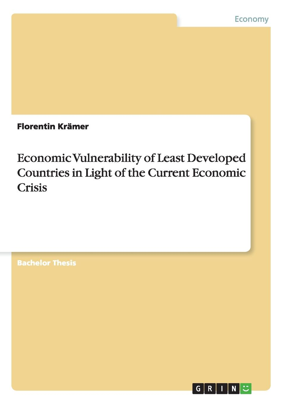 цены на Florentin Krämer Economic Vulnerability of Least Developed Countries in Light of the Current Economic Crisis  в интернет-магазинах