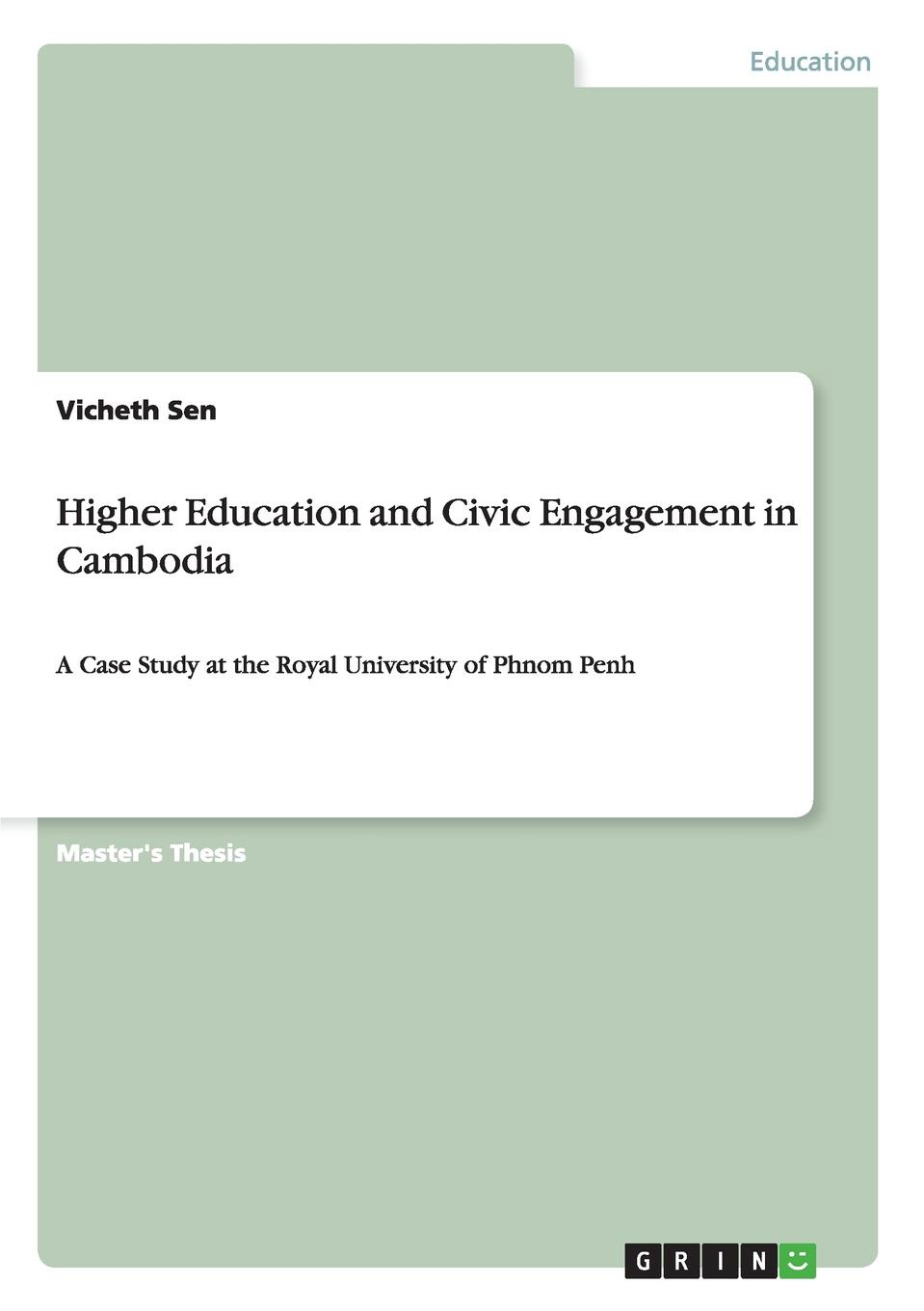 Vicheth Sen Higher Education and Civic Engagement in Cambodia недорго, оригинальная цена