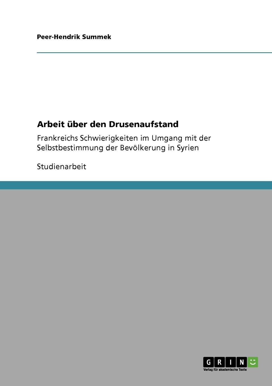 Peer-Hendrik Summek Arbeit uber den Drusenaufstand knut kasche wilhelm von oranien und der aufstand der niederlande