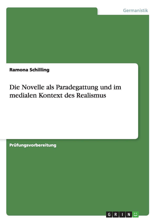 Ramona Schilling Die Novelle ALS Paradegattung Und Im Medialen Kontext Des Realismus ramona schilling die romantik als literarische epoche