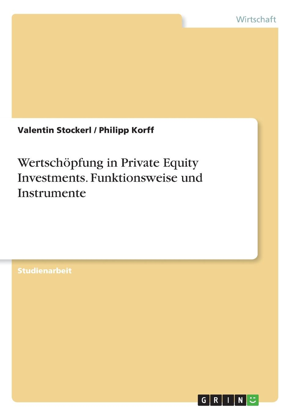 Valentin Stockerl, Philipp Korff Wertschopfung in Private Equity Investments. Funktionsweise und Instrumente dental materials tooth adult dental teeth model natomiacl tooth adult teeth model 2 times crown dental model gasen den035