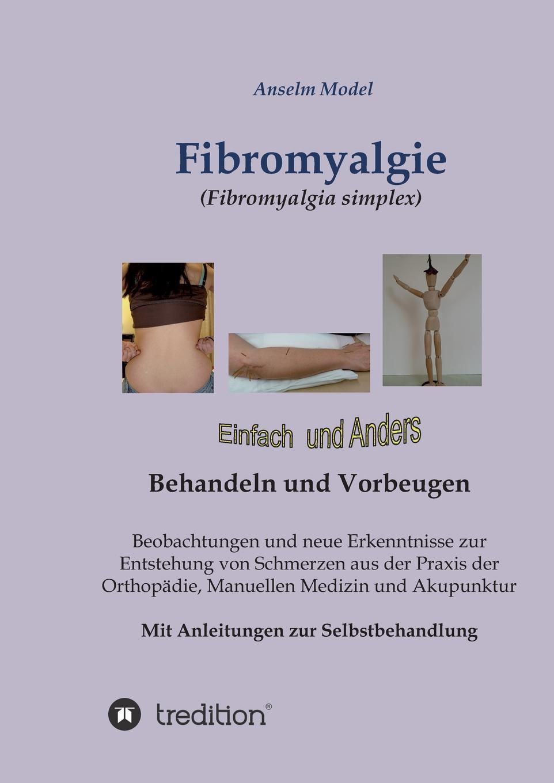 Anselm Dr.Dr. Model Fibromyalgie (Fibromyalgia simplex) einfach und anders behandeln und vorbeugen jasmin henneberger wo liegen die ursachen von stress und wie kann die kunsttherapie zur genesung beitragen