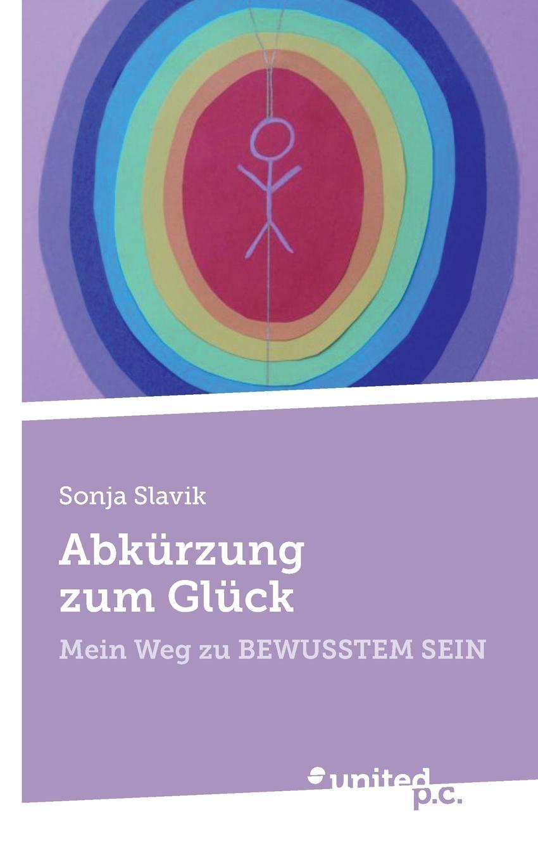 цена Sonja Slavik Abkurzung zum Gluck онлайн в 2017 году