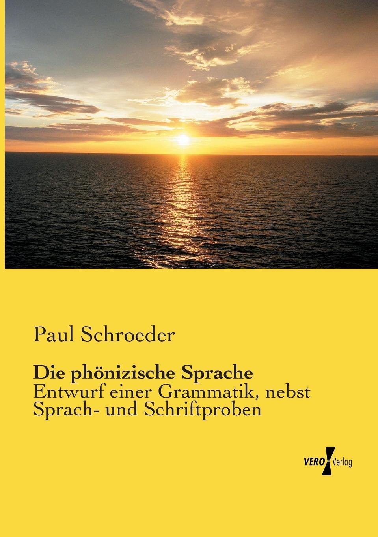 Paul Schroeder Die phonizische Sprache hermann von staff der befreiungs krieg der katalonier in den jahren 1808 bis 1814 t 2